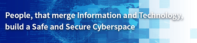People, that merge Information and Technology, build a Safe and Secure Cyberspace