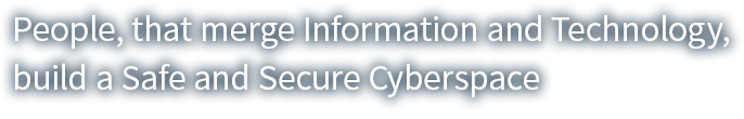 People, that merge Information and Technology,build a Safe and Secure Cyberspace